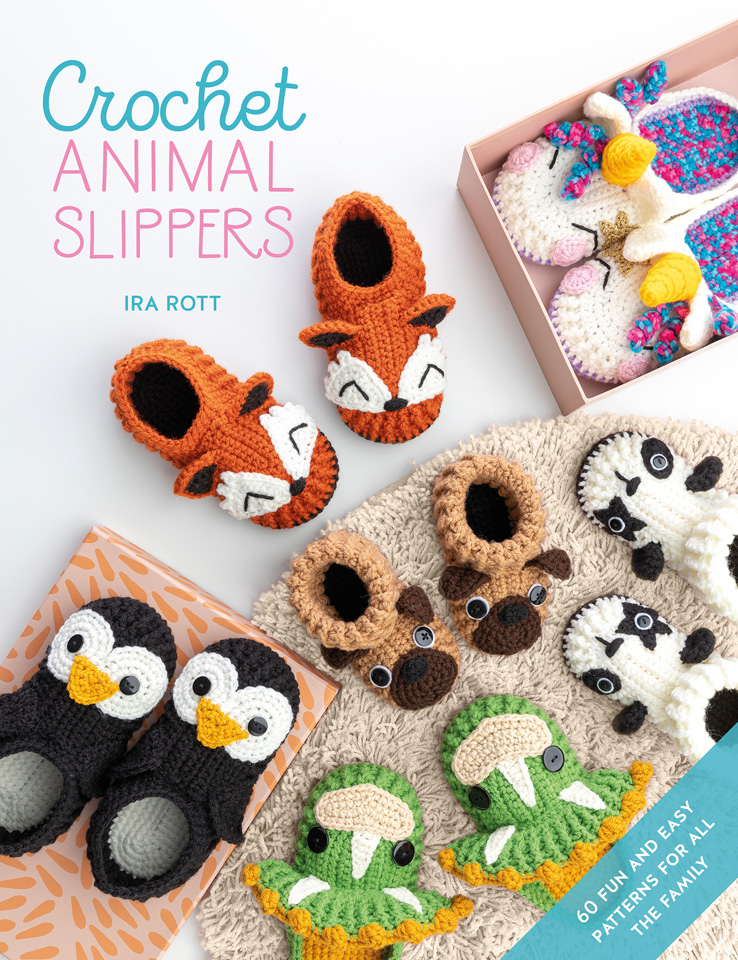 Crochet Animal Slippers Book by Ira Rott